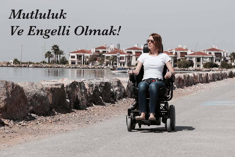 Kim demiş engelliler mutlu değil?